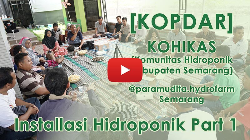 Kopdar Part 1 Installasi Hidroponik Industri